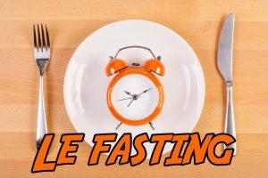 Avis Fasting comment mincir avec le jeune intermittent