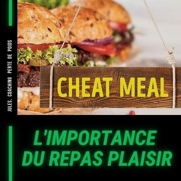 Le repas plaisir, incontournable pour une perte de poids réussie.
