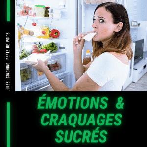 Emotion et alimentation : l'origine des craquages sucrés inconscients