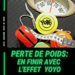 Perte de Poids: En finir avec l'effet Yoyo