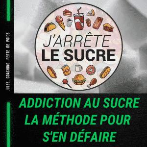 Addiction au sucre: La méthode pour l'éliminer définitivement.