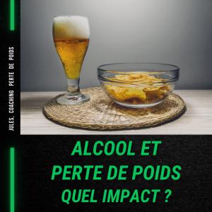 Alcool et Perte de Poids: Quel impact