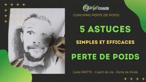 5 Astuces et Conseils Perte de Poids, simples et efficaces, mincir sainement et durablement
