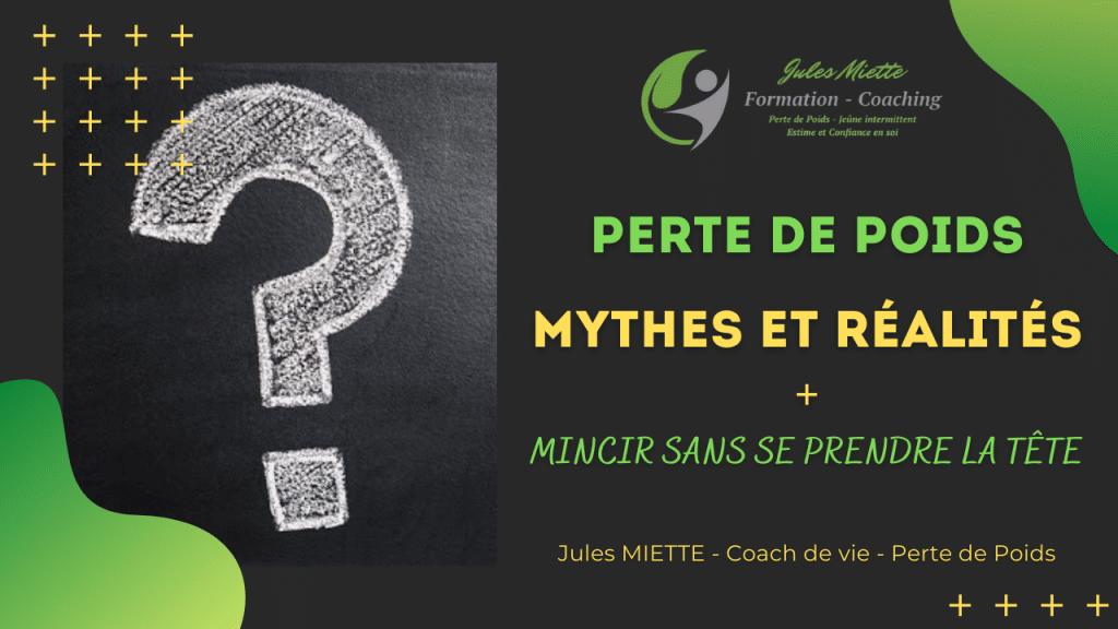 Perte de poids, Mythes et réalités + Comment mincir sans se prendre la tête.